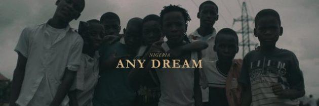 NIGERIA –ANY DREAM